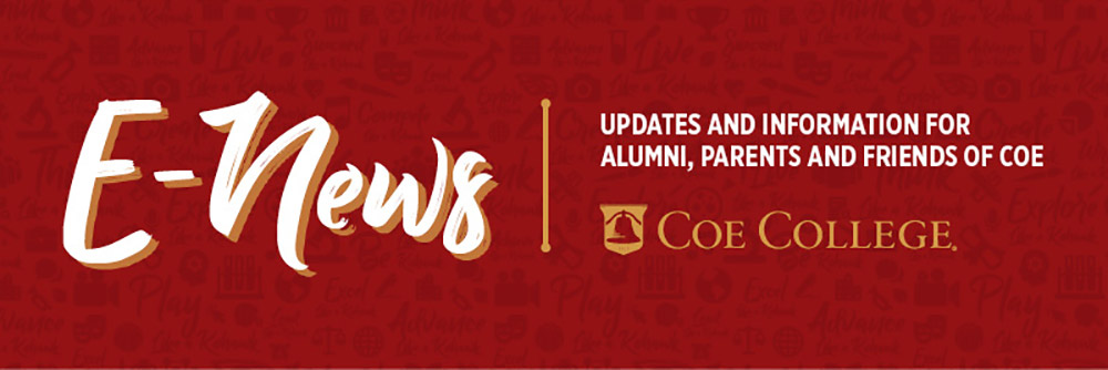 E-News: Updates and information for alumni, parents and friends of Coe