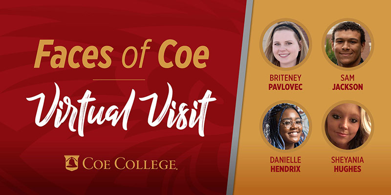 Graphic that says Faces of Coe Virtual Visit along with four headshots