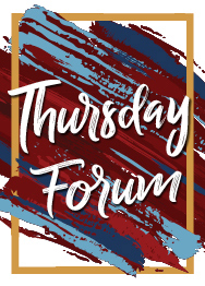 Thursday Forum
