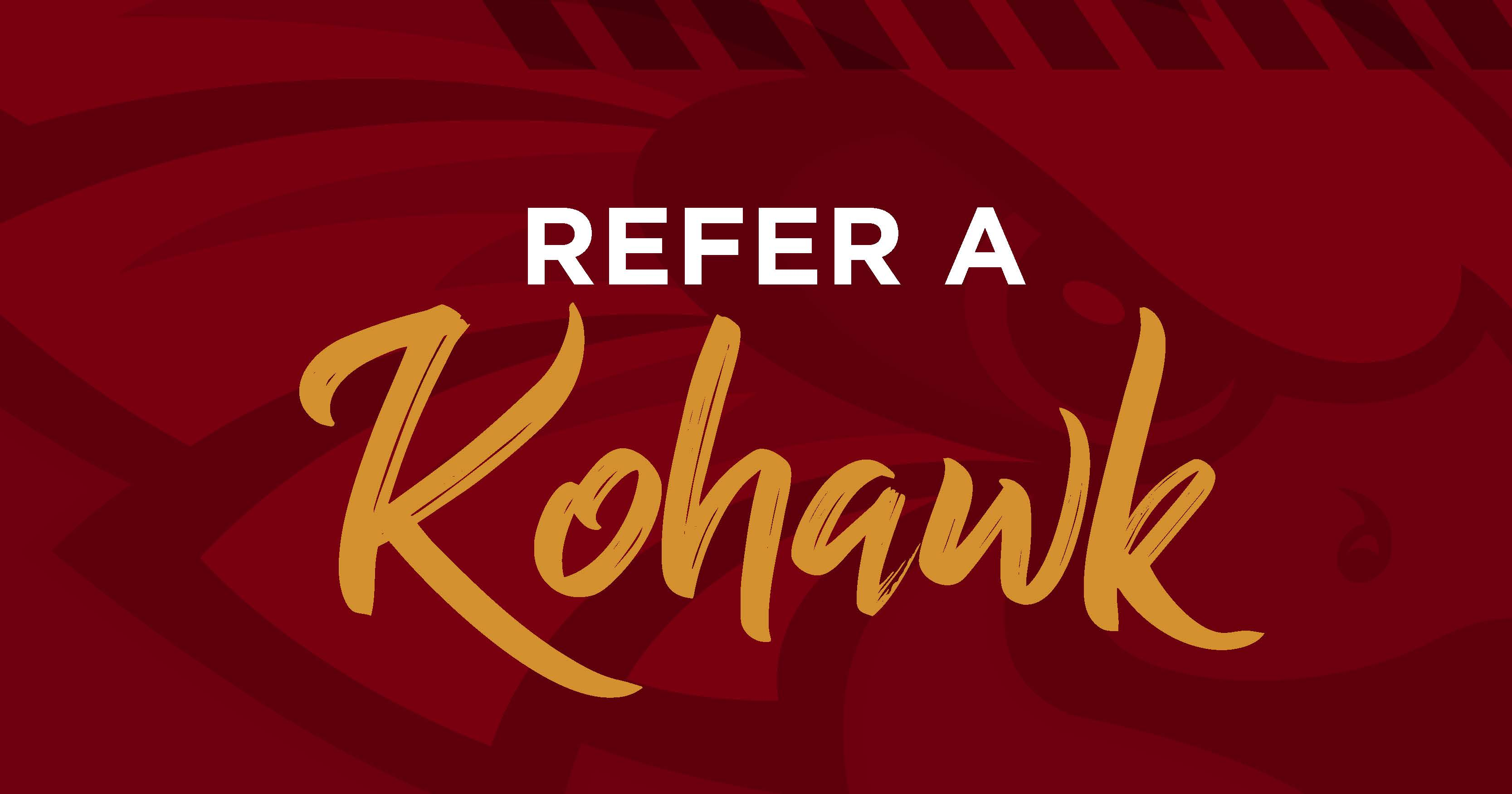 Refer a Kohawk